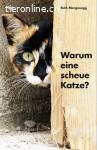 Buch: Warum eine scheue Katze? das etwas andere Katzenbuch
